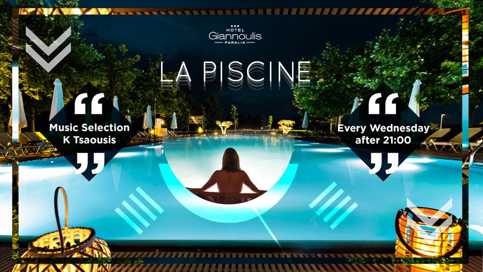 La piscine - Giannoulis Hotel & Pool κάθε Τετάρτη