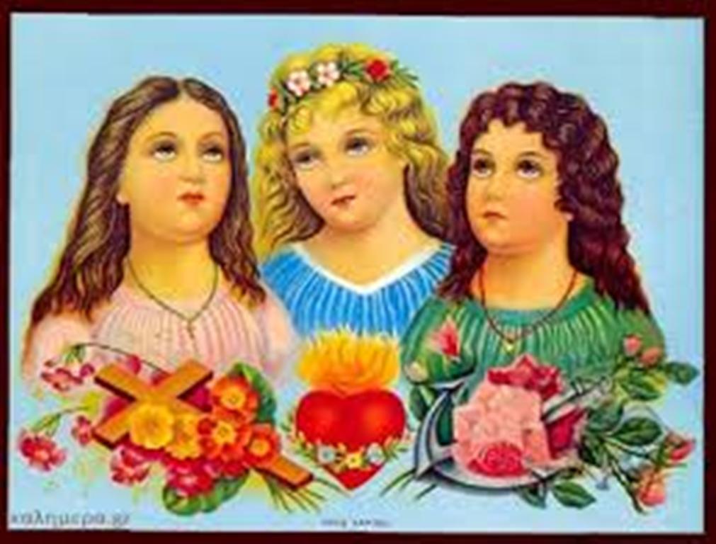 Γιορτάζουν σήμερα:  Σοφία – Πίστη – Ελπίδα – Αγάπη